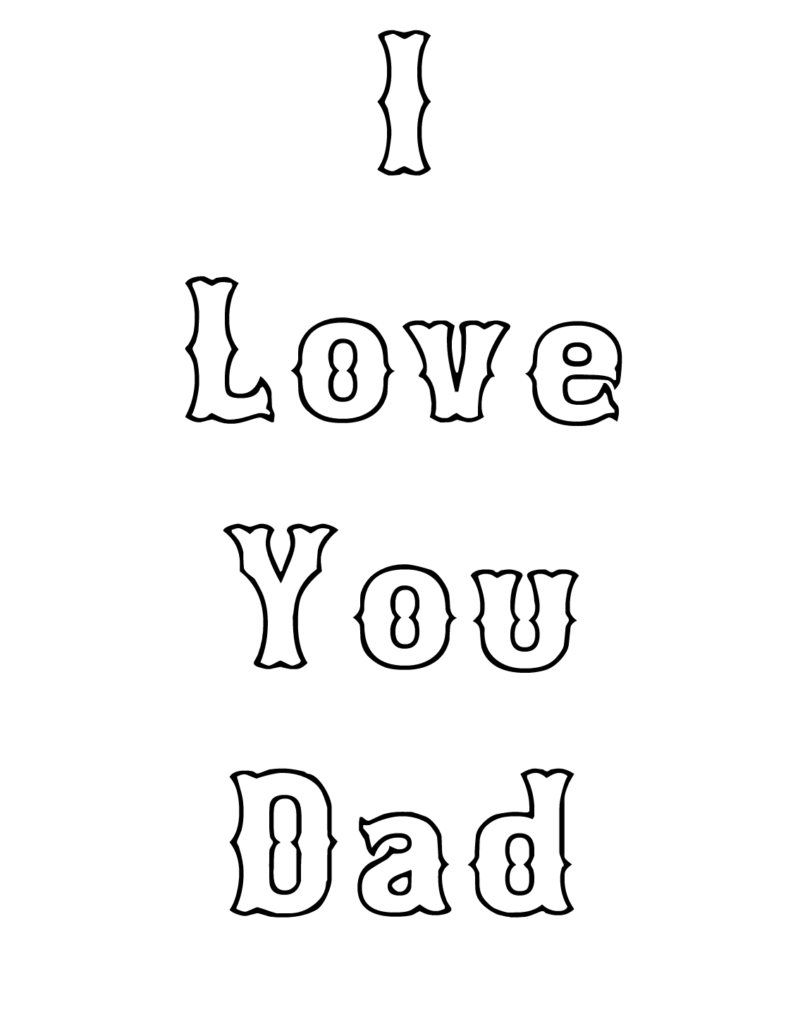 I Love You Daddy Coloring Pages